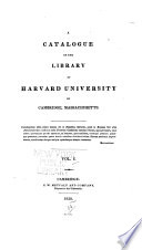 A Catalogue Of The Library Of Harvard University In Cambridge Massachusetts Alphabetical Catalogue
