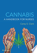 Cannabis: A Handbook for Nurses