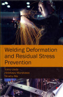 Welding Deformation and Residual Stress Prevention Book