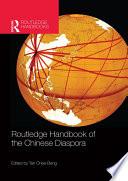 Routledge Handbook of the Chinese Diaspora
