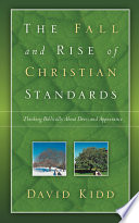 The Fall And Rise Of Christian Standards