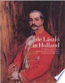 De Laszlo in Holland (NL-editie)