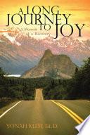A Long Journey to Joy