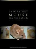 Laboratory Mouse Handbook Book