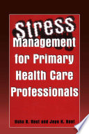 Stress Management For Primary Health Care Professionals Book PDF