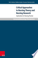 Critical Approaches in Nursing Theory and Nursing Research  : Implications for Nursing Practice
