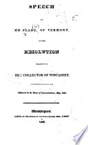 Speech ... on the resolution relative to the collector of Wiscasset (T. McCrate). Delivered in the House of Representatives, May, 1832