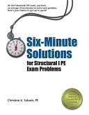 Six minute Solutions for Structural I PE Exam Problems Book