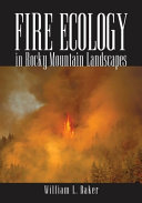 Fire Ecology in Rocky Mountain Landscapes Book