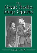 The Great Radio Soap Operas