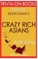 Trivia On Books Crazy Rich Asians by Kevin Kwan