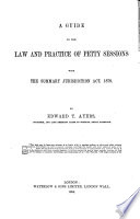 A Guide to the Law and Practice of Petty Sessions Book