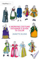 A Working Costume Designer s Guide to Color