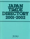 Japan Trade Directory 2001-2002