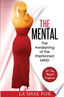 The Mental  The Awakening of the Imprisoned Mind