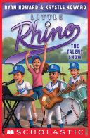The Talent Show (Little Rhino #4)