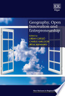 Geography  Open Innovation and Entrepreneurship