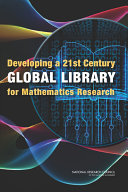 Developing a 21st Century Global Library for Mathematics Research