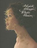Black Magic  White Noise