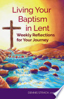 Living Your Baptism In Lent Book