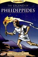 Legend of Pheidippides, The/Marathon Run, A