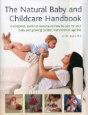 The Natural Baby and Childcare Handbook Book