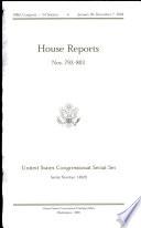 United States Congressional Serial Set  Serial No  14929  House Reports Nos  793 803 Book