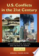 U S Conflicts In The 21st Century Afghanistan War Iraq War And The War On Terror 3 Volumes