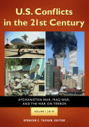 U.S. Conflicts in the 21st Century: Afghanistan War, Iraq War, and the War on Terror [3 volumes] Pdf/ePub eBook