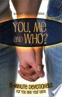 You  Me and Who