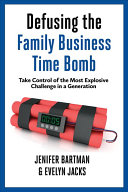 Defusing the Family Business Time Bomb