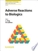 Adverse Reactions to Biologics