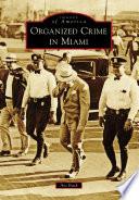 Organized Crime in Miami