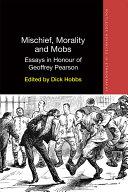 Mischief, Morality and Mobs Pdf/ePub eBook