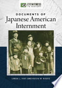 Documents of Japanese American Internment