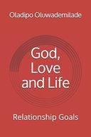 God, Love and Life Pdf/ePub eBook