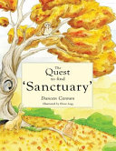 The Quest to Find  Sanctuary