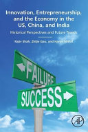 Innovation  Entrepreneurship  and the Economy in the Us  China  and India  Historical Perspectives and Future Trends