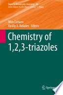 Chemistry of 1 2 3 triazoles Book
