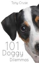 101 Doggy Dilemmas