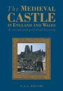 The Medieval Castle in England and Wales ebook