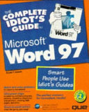 The Complete Idiot s Guide to Microsoft Word 97