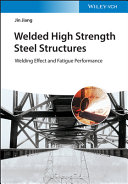 Welded High Strength Steel Structures