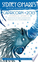Sydney Omarr S Day By Day Astrological Guide For The Year 2013 Capricorn