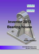 Inventor 2013   Bearing House