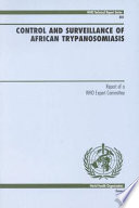 Control and Surveillance of African Trypanosomiasis