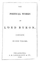 The Poetical Works of Lord Byron, Complete in One Volume