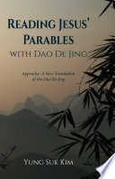 Reading Jesus    Parables with Dao De Jing