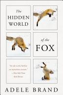 The Hidden World of the Fox Book