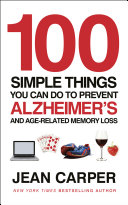 100 Simple Things You Can Do To Prevent Alzheimer s